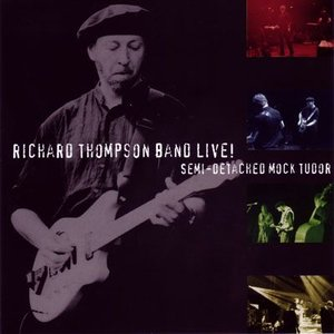 リチャードトンプソン Richard Thompson - Semi-Detached Mock Tudor (CD)|musique69
