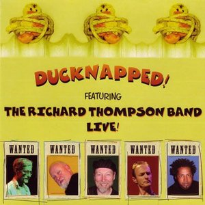 リチャードトンプソン Richard Thompson Band - Ducknapped! (CD)|musique69