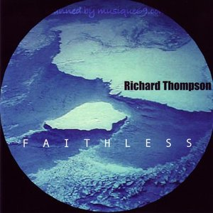 リチャードトンプソン Richard Thompson - Faithless: Richard Thompson Band Live 1985 (CD)|musique69