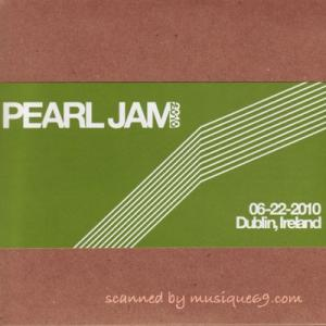 パールジャム Pearl Jam - 2010 Bootleg Series: Dublin, Ireland 22/06/2010 (CD)|musique69