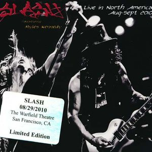 スラッシュ Slash feat. Myles Kennedy - Live in North America: San Francisco, Ca 08/29/2010 (CD)|musique69