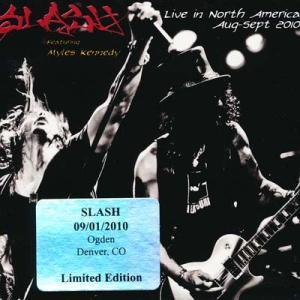 スラッシュ Slash feat. Myles Kennedy - Live in North America: Denver, Co 09/01/2010 (CD)|musique69