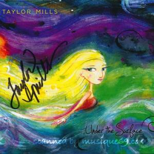 テイラーミルズ Taylor Mills - Under the Surface: Exclusive Autographed Edition (CD)|musique69