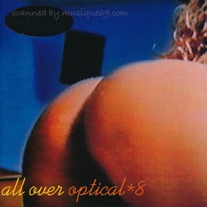 オプティカルエイト Optical*8 - 焦点爆発 All Over (CD)
