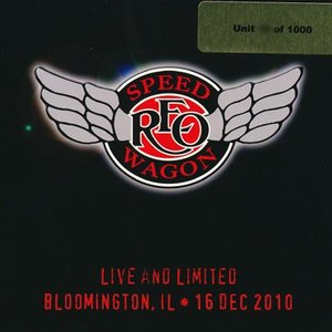 REO Speedwagon - Live and Limited: Bloomington, IL 12/16/2010 (CD)|musique69