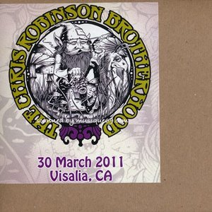 クリスロビンソン The Chris Robinson Brotherhood - CRB Roadshow: Visalia, Ca 03/30/2011 (CD)|musique69