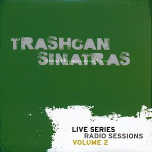 トラッシュキャンシナトラズ Trashcan Sinatras - Live Series: Radio Sessions Volume 2 (CD)|musique69