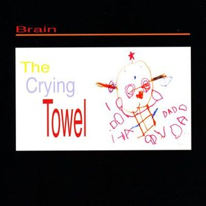 ブレイン Brain - The Crying Towel (CD)|musique69