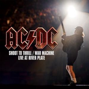 AC/DC - Shoot to Thrill/ War Machine: Live at River Plate (Vinyl)|musique69