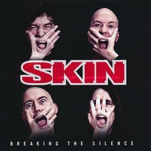 スキン Skin - Breaking the Silence (CD)|musique69