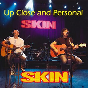 スキン Skin - Up Close and Personal (CD)|musique69