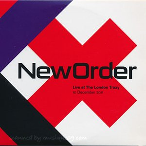 ニューオーダー New Order - Live at the Troxy London 10/12/2011 (CD)|musique69