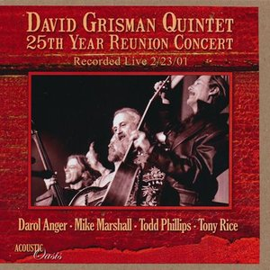 デヴィッドグリスマンクインテット David Grisman Quintet - 25th Year Reunion Concert (CD)|musique69