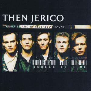 ゼンジェリコ Then Jerico - Jewels in Time: Rarities and Unreleased Tracks (CD)|musique69