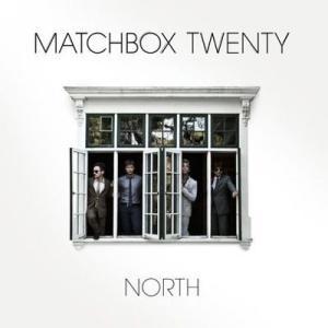 マッチボックストゥエンティー Matchbox Twenty - North: Exclusive Edition (CD)|musique69