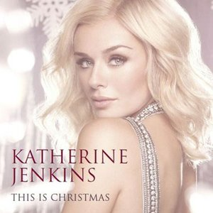 キャサリンジェンキンス Katherine Jenkins - This is Christmas: Exclusive Limited Edition (CD)|musique69