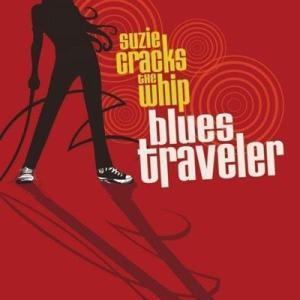 ブルーストラヴェラー Blues Traveler - Suzie Cracks the Whip: Exclusive Edition (CD)|musique69