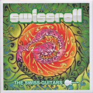 スイスギターズ The Swiss Guitars - スイスロール Swissroll (CD)|musique69