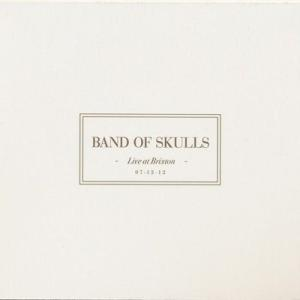 バンドオブスカルズ Band of Skulls - Live at Brixton (CD)|musique69