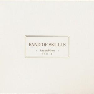 バンドオブスカルズ Band of Skulls - Live at Brixton (CD)|musique69