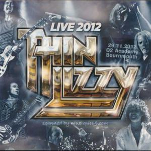 シンリジィ Thin Lizzy - Live 2012: Bournemouth, England 29/11/2012 (CD)|musique69