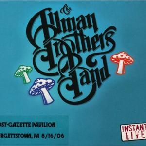 オールマンブラザーズバンド Allman Brothers Band - Instant Live: Burgettstown, Pa 08/16/2006 (CD)|musique69