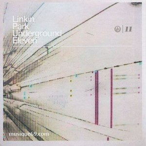 リンキンパーク - Linkin Park Underground Eleven (CD)|musique69