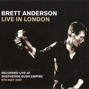 スウェード Suede (Brett Anderson) - Live in London: Limited Numbered Edition Reissue (CD)|musique69