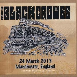 ブラッククロウズ Black Crowes - BC Roadshows: Manchester, England 24/03/2013 (CD)|musique69