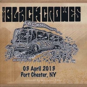 ブラッククロウズ Black Crowes - BC Roadshows: Port Chester, NY 04/03/2013 (CD)|musique69
