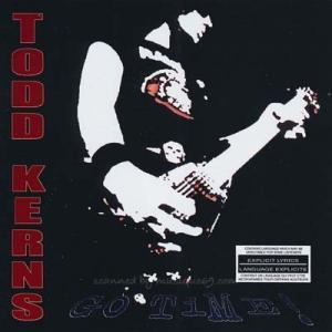 トッドカーンズ Todd Kerns - Go Time: Reissue Edition (CD)|musique69