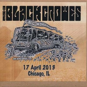 ブラッククロウズ Black Crowes - BC Roadshows: Chicago, IL 04/17/2013 (CD)|musique69