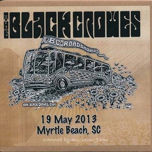 ブラッククロウズ Black Crowes - BC Roadshows: Myrtle Beach, SC 05/19/2013 (CD)|musique69