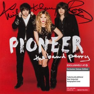 バンドペリー The Band Perry - Pioneer: Exclusive Autographed Edition (CD)|musique69