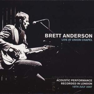 スウェード Suede (Brett Anderson) - Live at Union Chapel (Acoustic Performance): Reissue (CD)|musique69