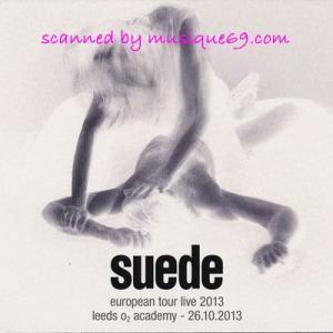 スウェード Suede - European Tour Live 2013: Leeds, England 26/10/2013 2nd Edition (CD)|musique69