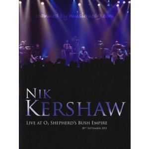 ニックカーショウ Nik Kershaw - Live at O2 Shepherds Bush Empire (DVD)|musique69