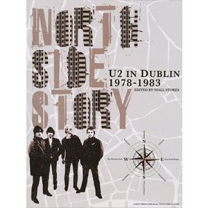 U2 - North Side Story: U2 in Dublin 1978-1983 (goods)|musique69