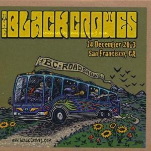 ブラッククロウズ Black Crowes - BC Roadshows: San Francisco, Ca 12/14/2013 (CD)|musique69