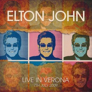 エルトンジョン Elton John and His Band - Live in Verona 07/07/2009 (CD)|musique69
