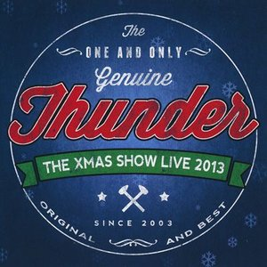 サンダー Thunder - The Xmas Show - Live 2013 (CD)|musique69
