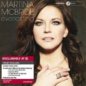 マルティナマクブライド Martina McBride - Everlasting: Exclusive Deluxe Edition (CD)|musique69