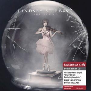 リンジースターリング Lindsey Stirling - Shatter Me: Exclusive Deluxe Edition (CD)|musique69