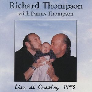 リチャードトンプソン Richard Thompson/ Danny Thompson - Live at Crawley 1993 (CD)|musique69