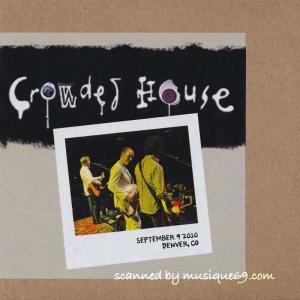 クラウデッドハウス Crowded House - Denver, Co 09/09/2010 (CD)|musique69