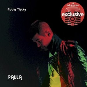 ロビンシック Robin Thicke - Paula: Exclusive Edition (CD)|musique69