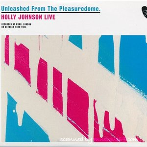 フランキーゴーズトゥハリウッド Frankie Goes to Hollywood (Holly Johnson) - Unleashed from the Pleasuredome (CD)|musique69
