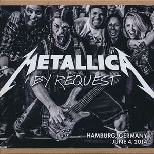 メタリカ Metallica - By Request: Hamburg, Germany 04/06/2014 (CD)|musique69