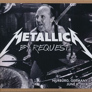 メタリカ Metallica - By Request: Nurburgring, Germany 08/06/2014 (CD)|musique69