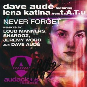 タトゥー t.A.T.u. (Dave Aude featuring Lena Katina) - Never Forget: Exclusive Autographed Edition (CD) musique69